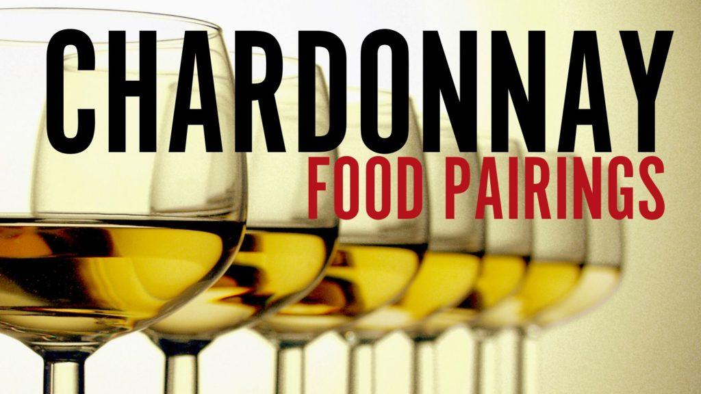 chardonnay food pairings
