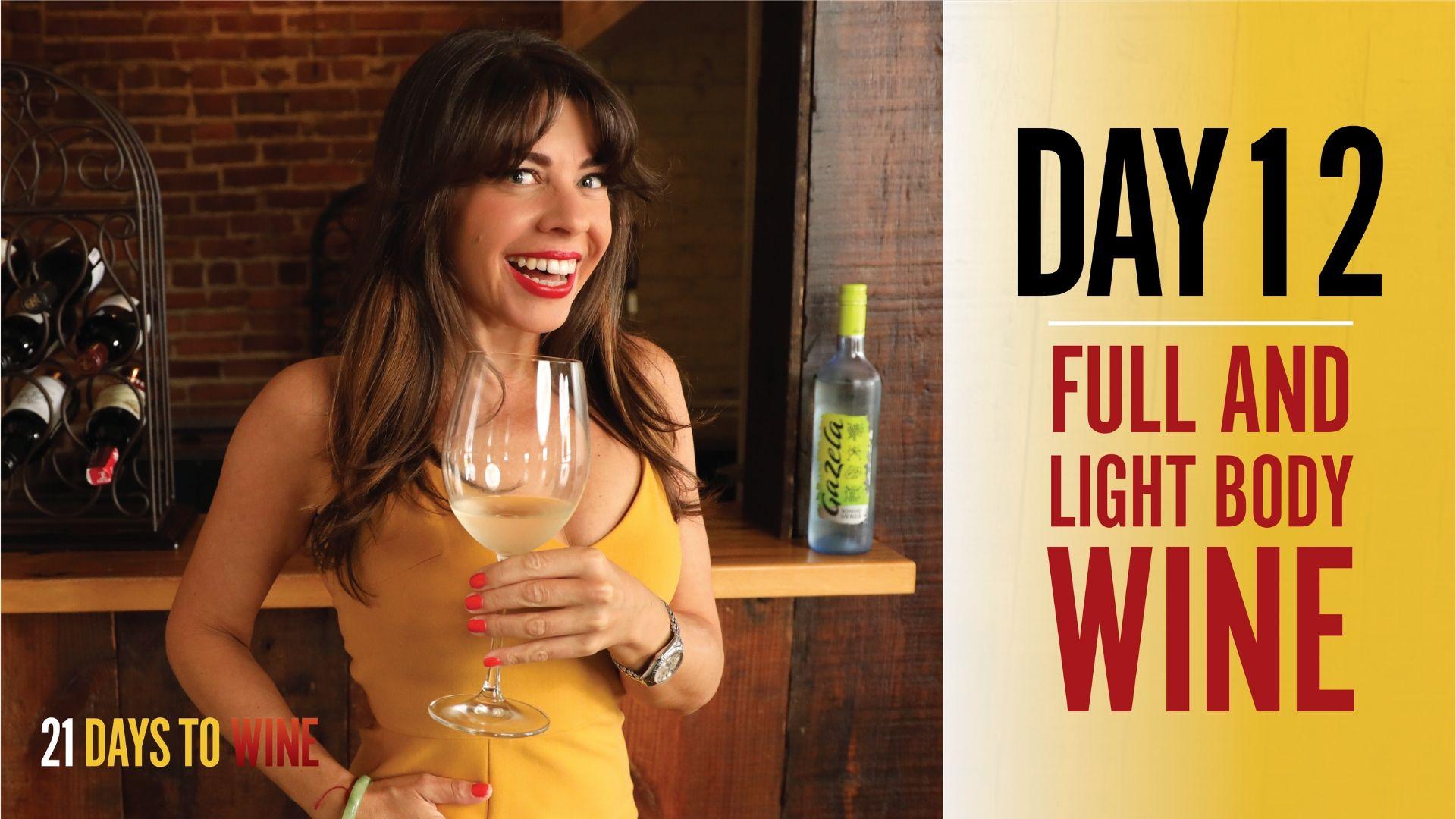 full and light body wine