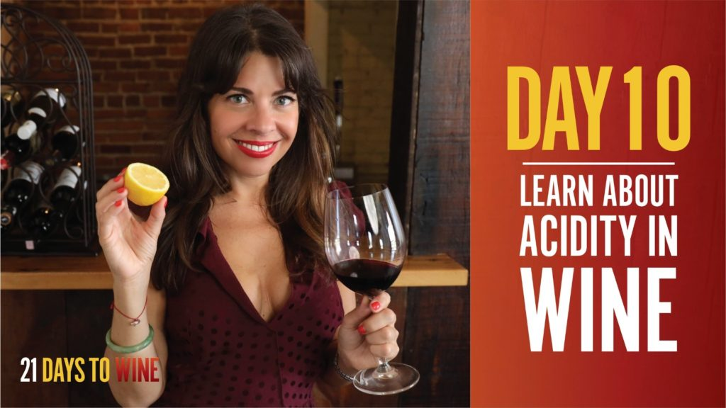 learn about acidity in wine.