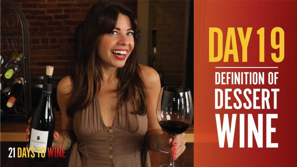 Definition of Dessert Wine